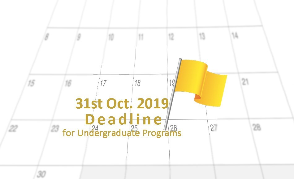 Deadline for Undergraduate Programs