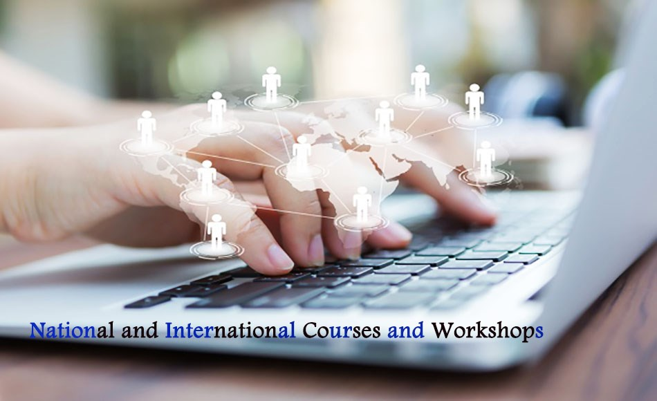 National and International Courses and Workshops