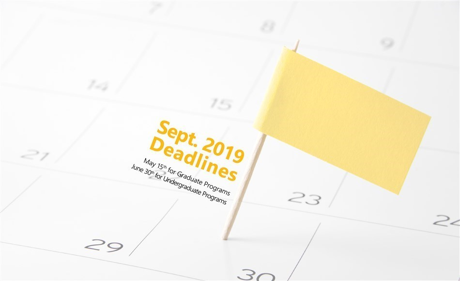September 2019 Application Deadlines