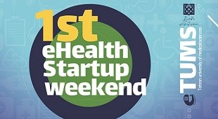 1st E-Health Startup Weekend at TUMS
