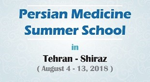 Persian Medicine Summer School in Tehran and Shiraz
